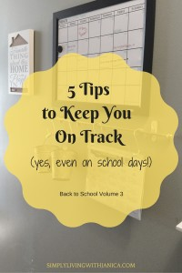 5 Tips to Keep You an Track at SimplyLivingwithJanica.com
