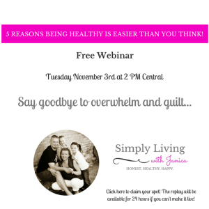 5 Reasons Webinar Hosted by Janica from SimplyLivingwithJanica.com