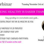 Why It's Easier Than You Think To Get Healthy!
