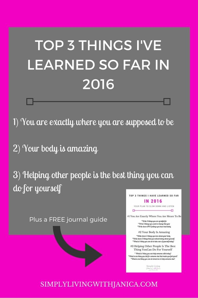 Top 3 things I've Learned So Far in 2016 PLUS a free journal guide! Only at SimplyLivingwithJanica.com